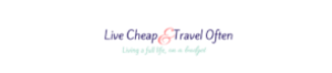 Live Cheap & Travel Often