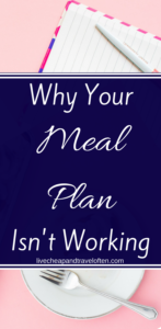Why Your Meal Plan Isn't Working - And How to Fix It!