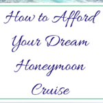 How We Made Our Honeymoon Cruise Fit Our Budget