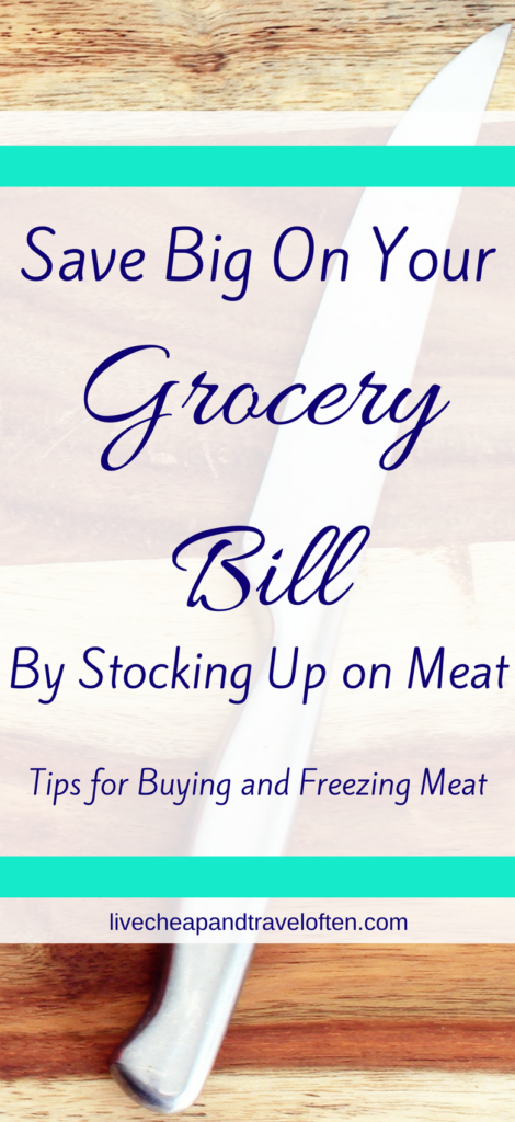 Save on groceries by Stocking Up Meat
