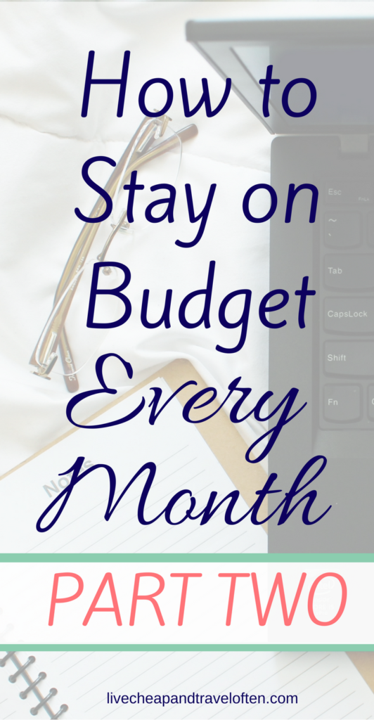 How to stay on Budget Every Month