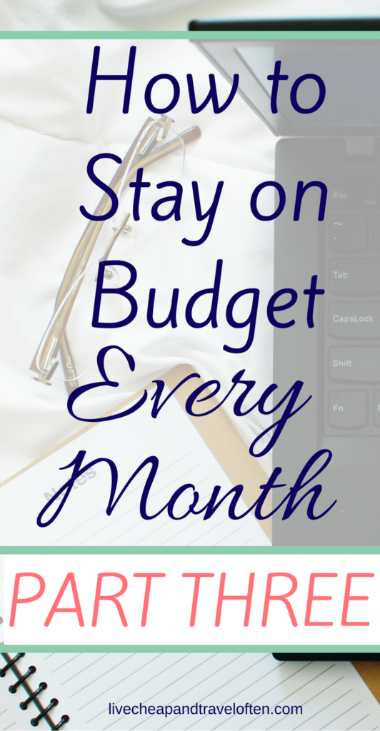 Follow along with this series to learn how you can easily stick to your budget- every month!