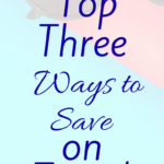 Top Three Ways to Save on Vacations